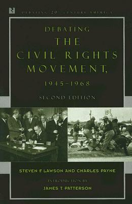 Debating the Civil Rights Movement, 1945-1968 Cover