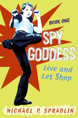 Cover for Spy Goddess, Book One