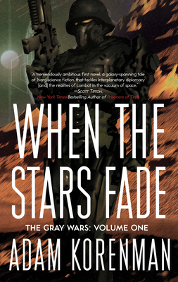 When the Stars Fade: The Gray Wars: Volume 1 Cover Image