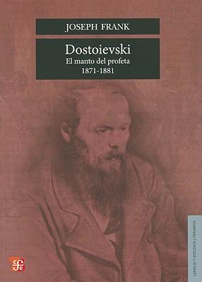 Dostoievski: El Manto del Profeta, 1871-1881 = Dostoievski (Lengua y Estudios Literarios) Cover Image