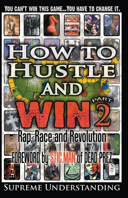 How to Hustle and Win, Part Two: Rap, Race and Revolution Cover Image