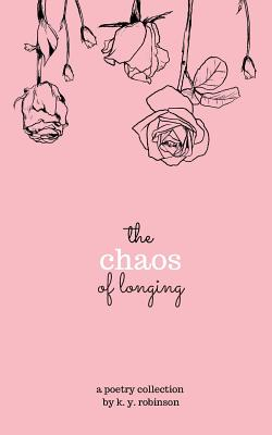 Cover for The Chaos of Longing