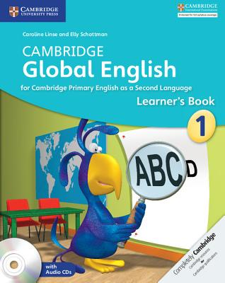Cambridge Global English Stage 1 Learner's Book with Audio CD: For Cambridge Primary English as a Second Language Cover Image