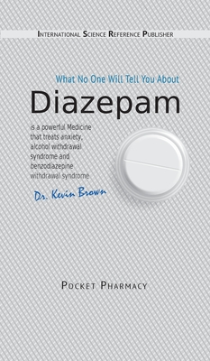 Diazepam: What No One Will Tell You About Cover Image