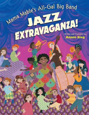 Mama Mable's All-Gal Big Band Jazz Extravaganza! Cover Image