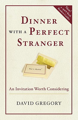 Dinner with a Perfect Stranger: An Invitation Worth Considering Cover Image