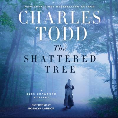 The Shattered Tree Lib/E: A Bess Crawford Mystery (Bess Crawford Mysteries #8) Cover Image