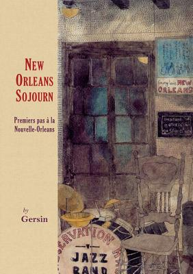 New Orleans Sojourn: Premiers Pas AA La Nouvelle-Orleans Cover Image