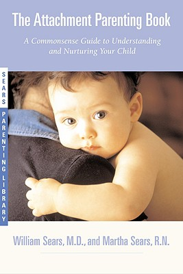 The Attachment Parenting Book Cover