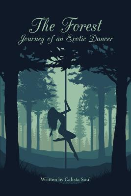The Forest: Journey of an Exotic Dancer Cover Image