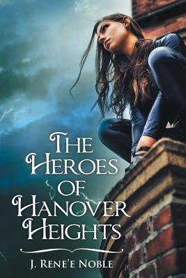 The Heroes of Hanover Heights Cover Image