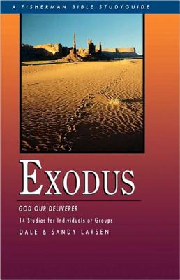 Exodus: God Our Deliverer, 14 Studies for Individuals or Groups Cover Image