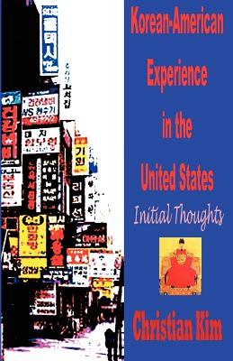 Korean-American Experience in the United States: Initial Thoughts Cover Image