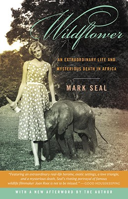 Wildflower: An Extraordinary Life and Mysterious Death in Africa Cover Image