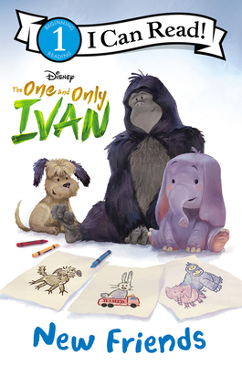 The One and Only Ivan: New Friends (I Can Read Level 1) Cover Image