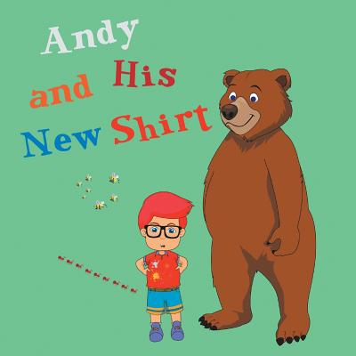 Andy and His New T-Shirt Cover Image