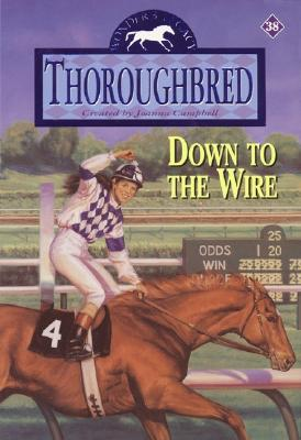 Thoroughbred #38 Down to the Wire Cover Image