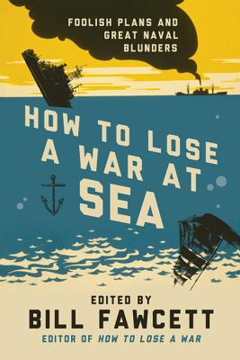 How to Lose a War at Sea Cover