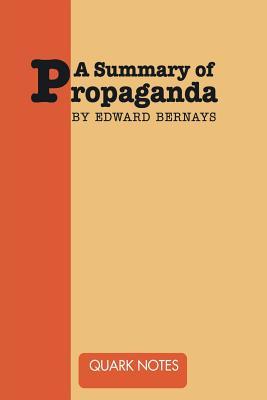 A Summary of Propaganda by Edward Bernays Cover Image