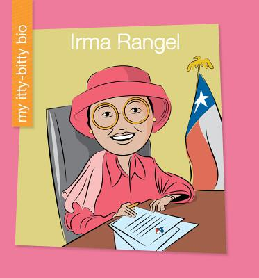 Irma Rangel (My Itty-Bitty Bio) Cover Image