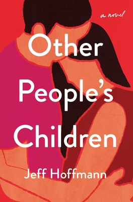 Other People's Children: A Novel Cover Image