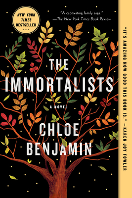 The Immortalists Chloe Benjamin, Putnam, $16,