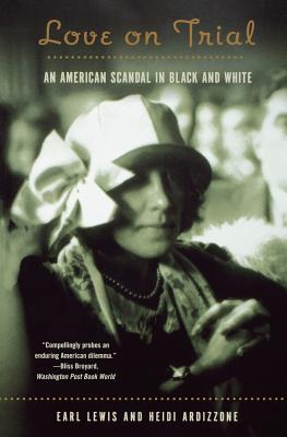 Love on Trial: An American Scandal in Black and White Cover Image