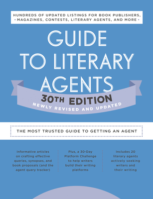 Guide to Literary Agents 30th Edition: The Most Trusted Guide to Getting Published Cover Image