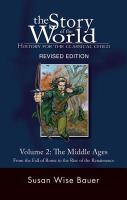Story of the World, Vol. 2: History for the Classical Child: The Middle Ages Cover Image