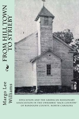 Cover for From Hill Town to Strieby