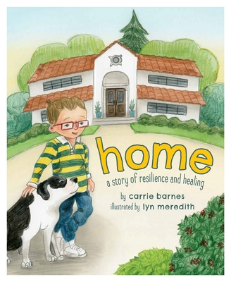 Home: A Story of Resilience and Healing Cover Image