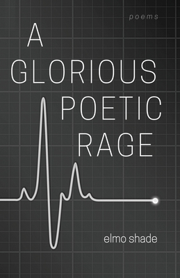 A Glorious Poetic Rage Cover Image