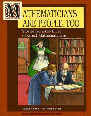 Mathematicians Are People Too! Volume 1 Copyright 1990 Cover Image