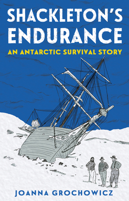 Shackleton's Endurance: An Antarctic Survival Story Cover Image