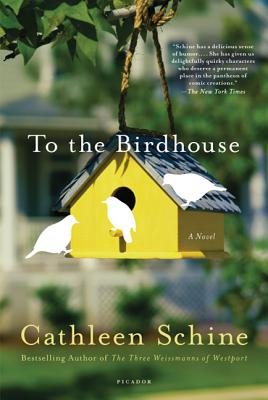 To the Birdhouse: A Novel Cover Image