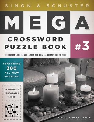 Simon & Schuster Mega Crossword Puzzle Book #3 (S&S Mega Crossword Puzzles #3) Cover Image