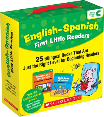 English-Spanish First Little Readers: Guided Reading Level C (Parent Pack): 25 Bilingual Books That are Just the Right Level for Beginning Readers Cover Image