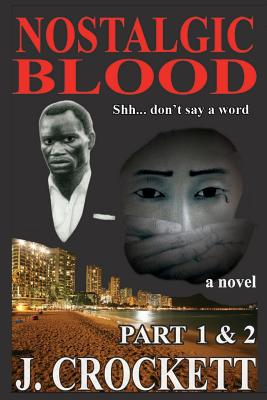 Nostalgic Blood: Shhh... don't say a word Cover Image