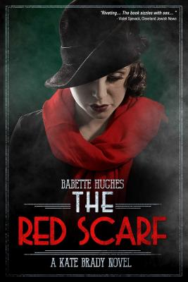 The Red Scarf: The Kate Brady Series (Book Two) Cover Image