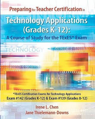 Preparing for Teacher Certification in Technology Applications ...