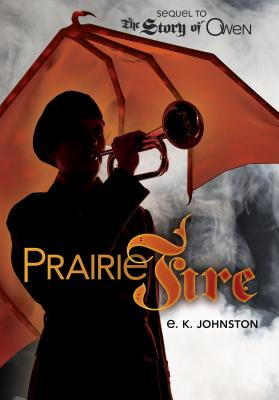 Prairie Fire (Fiction - Young Adult) Cover Image