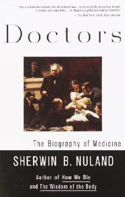 Doctors: The Biography of Medicine Cover Image