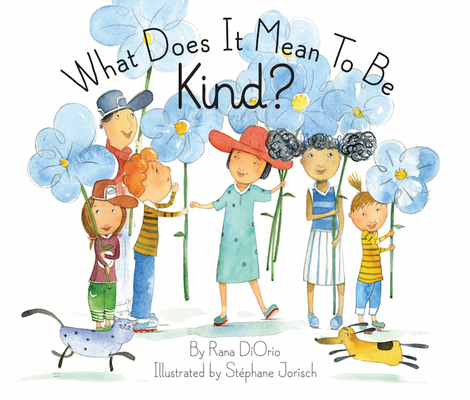 What Does It Mean to Be Kind?(r) (What Does It Mean to Be...?) Cover Image