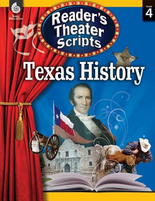 Reader's Theater Scripts: Texas History: Texas History (Building Fluency Through Reader's Theater) Cover Image