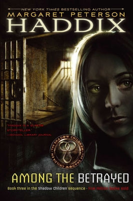 Among the Betrayed (Shadow Children Books #3) Cover Image