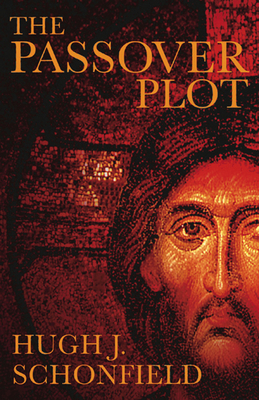 The Passover PlotHugh J. Schonfield