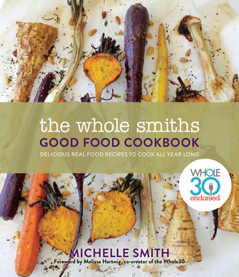 Whole Smiths Good Food Cookbook (Bargain Edition)