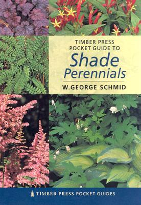Timber Press Pocket Guide to Shade Perennials Cover Image