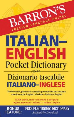 Italian-English Pocket Dictionary: 70,000 words, phrases & examples (Barron's Pocket Bilingual Dictionaries) Cover Image