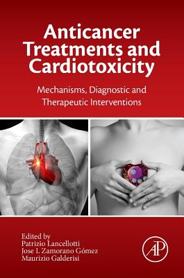 Anticancer Treatments and Cardiotoxicity: Mechanisms, Diagnostic and Therapeutic Interventions Cover Image